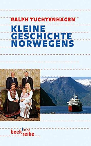 Kleine Geschichte Norwegens (Beck'sche Reihe)