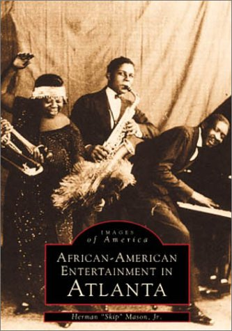 Search : African-American Entertainment in Atlanta (Images of America)