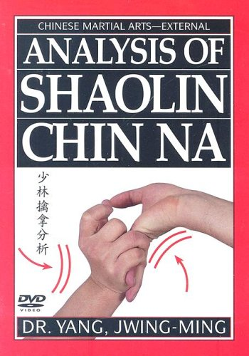 Analysis of Shaolin Chin Na DVD (1st Edition-YMAA)Dr. Yang, Jwing-Ming