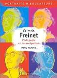 CELESTIN FRENET. Pédagogie et émancipation