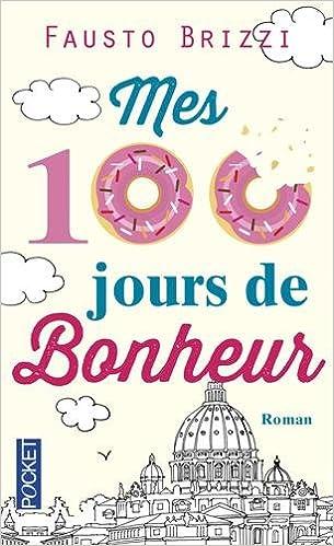 Livre Mes cent jours de bonheur pdf