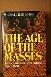 Age of the Masses, Michael Biddis, 0060906022