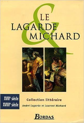 LAGARDE & MICHARD XVII-XVIIIE
