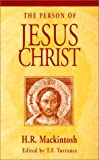 Person of Jesus Christ, Mackintosh, Hugh R., 056708695X
