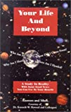 Your Life and Beyond, Kenneth Howard, 0970377703