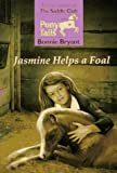 Jasmine Helps a Foal, Bonnie Bryant, 0553483838