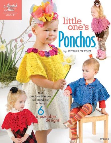 Crochet Attic Annies - Little One's Ponchos (Annie's Attic: Crochet)