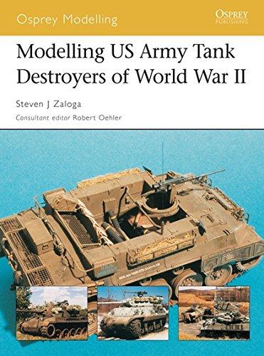 Modelling US Army Tank Destroyers of World War II (Osprey Modelling)
