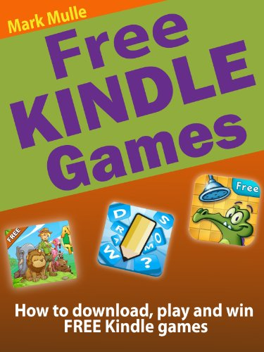 Free Kindle Games: How to Download, Play and Win Free Kindle Games