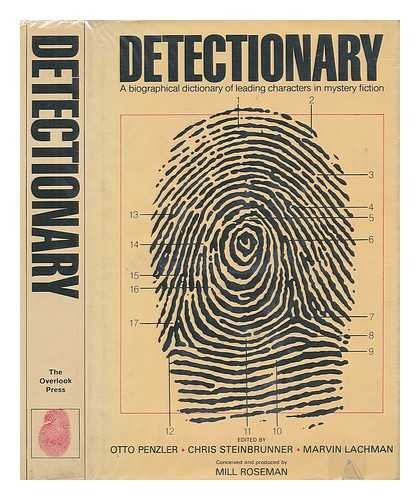 Detectionary:  A Biographical Dictionary of Leading Characters in Mystery Fiction (Arizona Mills Shops)