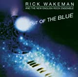 Out of the Blue by Wakeman, Rick (2006-07-24)