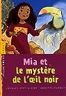 Mia et le mystère de l'oeil noir par Girerd