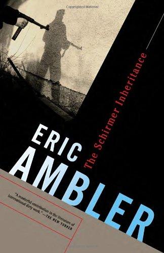 The Schirmer Inheritance by Eric Ambler