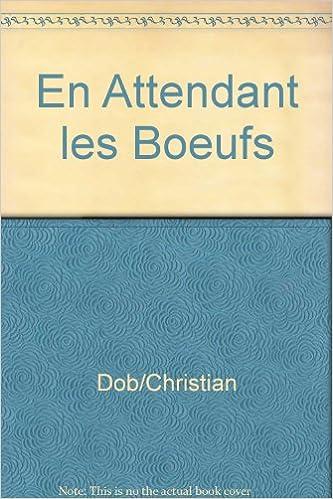 En Attendant les Boeufs pdf, epub ebook
