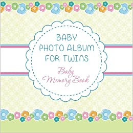 baby photo album for twins baby memory book speedy publishing llc