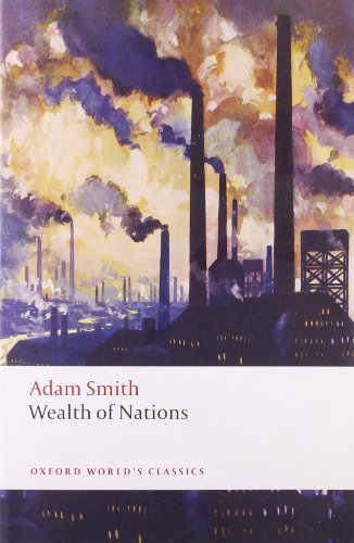Descargar Libro Oxford World's Classics: An Inquiry Into The Nature And Causes Of The Wealth Of Nations Adam Smith
