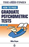 How to Pass Graduate Psychometric Tests, Mike Bryon, 0749434961