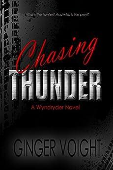 Chasing Thunder: A Wyndryder Novel by [Voight, Ginger]