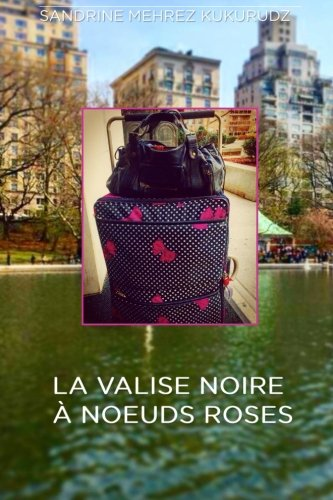 La valise noires à noeuds roses (French ()