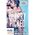 Passion, Vows & Babies: Cherry Picked (Kindle Worlds Novella) (Shots On Goal Book 3)