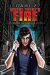 Where There's Fire (Panopolis Book 2)