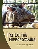 I'm Lu the Hippopotamus, Victoria Iozzia, 1436321271