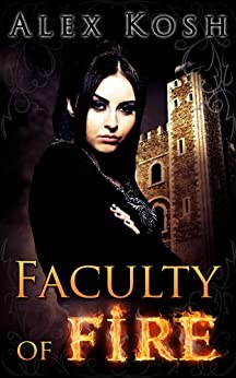 Faculty of Fire by [Kosh, Alex]