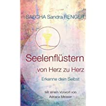Seelenflustern Von Herz Zu Herz (German Edition)