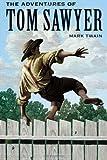 The Adventures of Tom Sawyer, Mark Twain, 1495238954