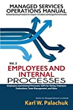 img - for Vol. 2 - Employees and Internal Processes: Sops for Hiring, Employee Evaluations, Team Management, and More book / textbook / text book
