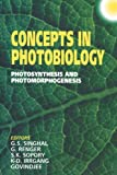 Concepts in Photobiology : Photosynthesis and Photomorphogenesis, , 9401060266
