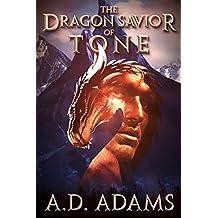 The Dragon Savior of Tone: World of Tone: Book 2
