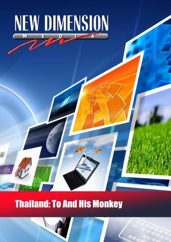 Thailand: To And His Monkey