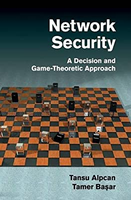 Network Security: A Decision and Game-Theoretic Approach