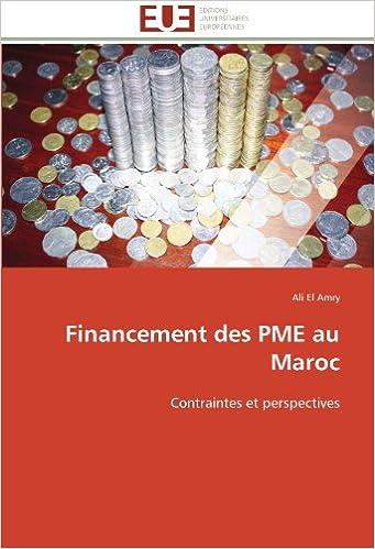 Financement des PME        au Maroc: Contraintes et perspectives pdf ebook