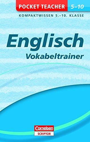 Englisch - Vokabeltrainer 5.-10. Klasse (Pocket Teacher)