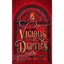 Vicious Depths