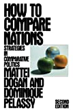 img - for How to Compare Nations: Strategies in Comparative Politics (Comparative Politics & the International Political Economy,) book / textbook / text book