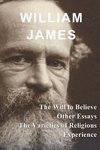 William james the will to believe and other essays for scholarships