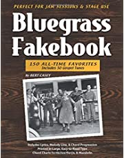 Bluegrass Fakebook: 150 All Time-Favorites Includes 50 Gospel Tunes