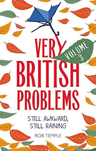[Free] Very British Problems Volume III: Still Awkward, Still Raining [K.I.N.D.L.E]