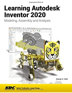 Autodesk Inventor 2020: Introduction to Solid Modeling