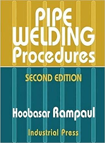 Pipe Welding Procedures Second Edition by Hoobasarl Rampaul  PDF Download