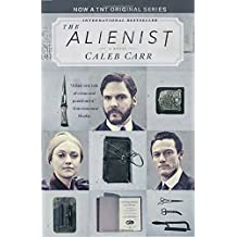 The Alienist (TNT Tie-in Edition): A Novel