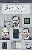 img - for The Alienist (TNT Tie-in Edition): A Novel book / textbook / text book
