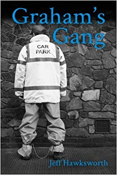 Graham's Gang: Graham's Chronicles (Volume 2)