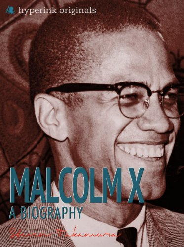 Malcolm X: A Biography
