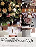 How to be a Wedding Planner, Barbara Collins, 1449081215