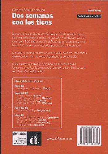 Lecturas serie America Latina: Dos semanas con los Ticos (costa Rica) + CD: SOLER ESPIAUBA CONESA DOLORES: 9788484434733: Amazon.com: Books