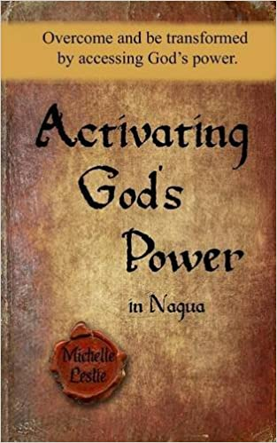 Download electronics books pdf Activating God's Power in Nagua: Overcome and be transformed by accessing God's power. by Michelle Leslie 1681933586 på dansk ePub